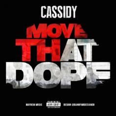 Cassidy - Move That Dope (Freestyle)