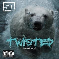 50 Cent - Twisted Feat. Mr. Probz