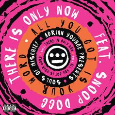 Souls of Mischief - There Is Only Now  Feat. Snoop Dogg (Prod. By Adrian Younge)