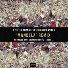 CyHi The Prynce - Mandela (Remix) Feat. Reason & WELL$