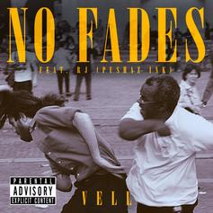 Vell - No Fades Feat. RJ