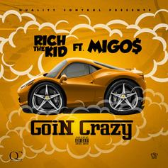Rich The Kid - Goin' Crazy  Feat. Migos (Prod. By KE on the Track)