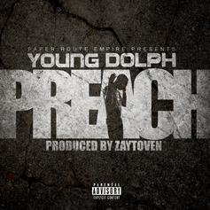 Young Dolph - Preach (CDQ)