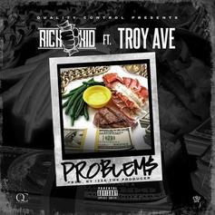 Rich The Kid - Problems  Feat. Troy Ave (Prod. By Izze The Producer)