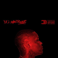 YG - Don't Panic (Remix) Feat. French Montana