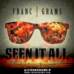 Franc Grams - Seen It All (Remix)