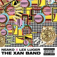 Neako - The xanBAND EP (Prod. By Lex Luger)