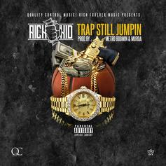 Rich The Kid - Trap Still Jumpin  (Prod. By Metro Boomin & Murda Beatz)