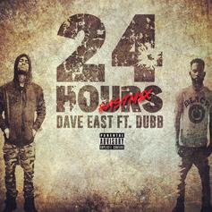 Dave East - 24 Hours (Remix) Feat. DUBB
