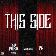 A$AP Ferg - This Side Feat. YG