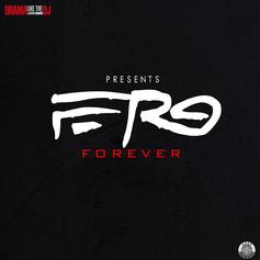 Ferg Forever (Hosted By DJ Drama)