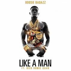 Boosie Badazz - Like A Man Feat. Rich Homie Quan