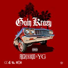 Rich The Kid - Goin Krazy  Feat. YG