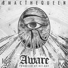 BMac The Queen - Aware  (Prod. By Hit-Boy)