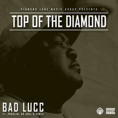 Bad Lucc - Top Of The Diamond  Feat. Problem, Ab-Soul & Punch (Prod. By League Of Starz)