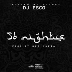Future & DJ Esco - 56 Nights