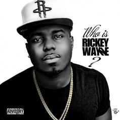 Who Is Rickey Wayne?