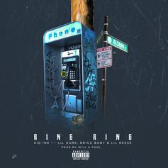 Kid Ink - Ring Ring Feat. Lil Durk, Bricc Baby & Lil Reese