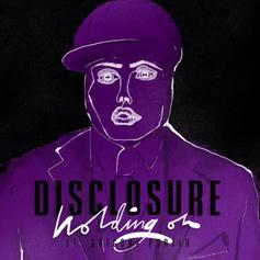 Disclosure - Holding On Feat. Gregory Porter