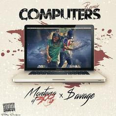 Montana Of 300 - Computers (Remix) Feat. $avage