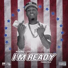 Young Lito - I'm Ready (Freestyle)