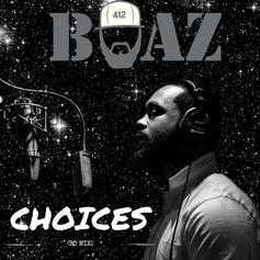 Boaz - Choices (Freestyle)