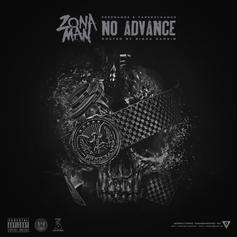 Zona Man - No Advance