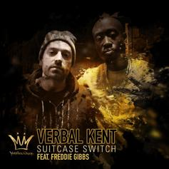 Verbal Kent - Suitcase Switch Feat. Freddie Gibbs