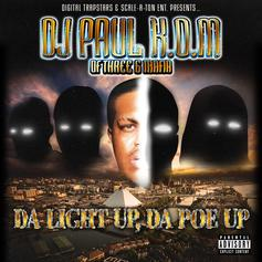 DJ Paul - Da Light Up, Da Poe Up