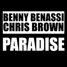 Benny Benassi & Chris Brown - Paradise