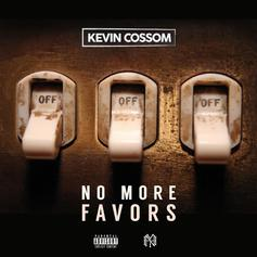 Kevin Cossom - No More Favors