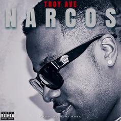 Troy Ave - Narcos