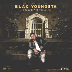 Blac Youngsta - I Swear To God