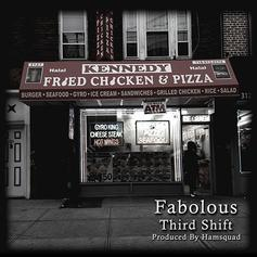 Fabolous - Third Shift
