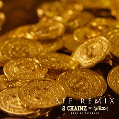 2 Chainz - BFF (Remix) Feat. Jeezy