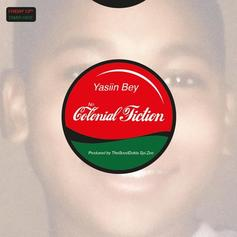 Yasiin Bey - No Colonial Fiction