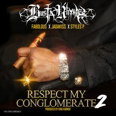 Busta Rhymes - Respect My Conglomerate 2 Feat. Fabolous & Jadakiss