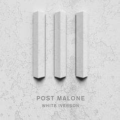 Post Malone - White Iverson (Remix) Feat. French Montana & Rae Sremmurd