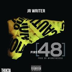 JR Writer - First 48