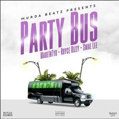 Madeintyo, Swae Lee & Royce Rizzy - Party Bus (Prod. By Murda Beatz)