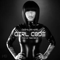 Sasha Go Hard - Girl Code