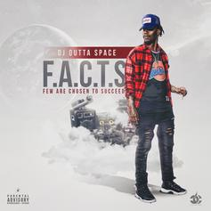 DJ Outta Space - F.A.C.T.S. (Few Are Chosen To Succeed)
