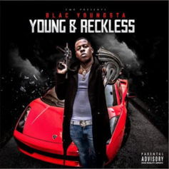 Blac Youngsta - Shake Sum (Young & Reckless)