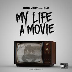 Vory - My Life A Movie Feat. Blu (Prod. By Dun Deal)