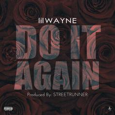 Lil Wayne - Do It Again (Mastered) (Prod. By StreetRunner)