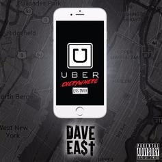 Dave East - Uber Everywhere (Remix)