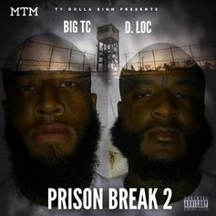 Big TC & D. Loc - Prison Break 2