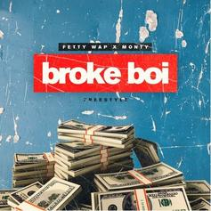 Fetty Wap & Monty - Broke Boi (Freestyle)