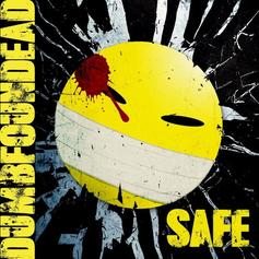 Dumbfoundead - Safe