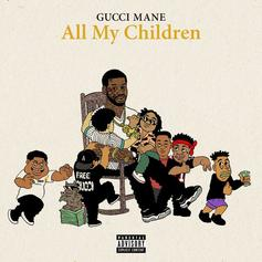 Gucci Mane - All My Children